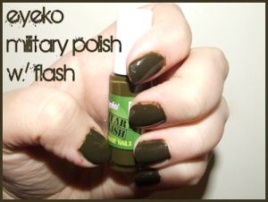 Eyeko Military Polish - with flash